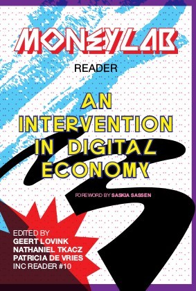 Moneylab Reader:<br>new economic interventions